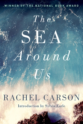 The Sea Around Us - Carson, Rachel