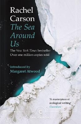 The Sea Around Us - Carson, Rachel, and Atwood, Margaret (Introduction by)