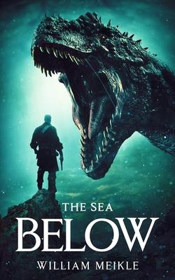 The Sea Below - Meikle, William