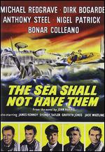 The Sea Shall Not Have Them - Lewis Gilbert