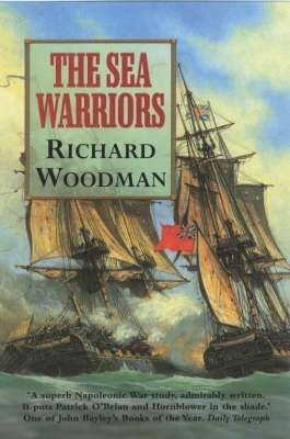 The Sea Warriors - Woodman, Richard