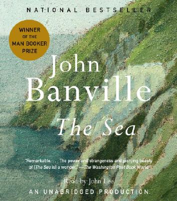 The Sea - Banville, John, and Lee, John (Read by)