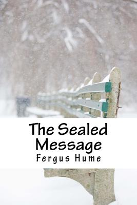 The Sealed Message - Hume, Fergus