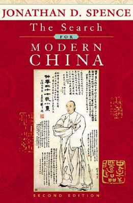 The Search for Modern China: Europe, 1815-1848 - Spence, Jonathan D, Mr.