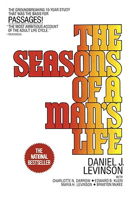 The Seasons of a Man's Life - Levinson, Daniel J, and Darrow, Charlotte N, and Klein, Edward B