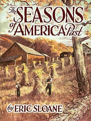 The Seasons of America Past - Sloane, Eric