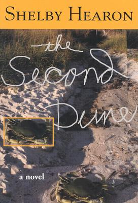 The Second Dune - Hearon, Shelby, and Lee, James Ward (Afterword by)