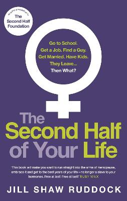 The Second Half of Your Life - Shaw Ruddock, Jill