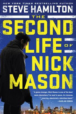 The Second Life of Nick Mason - Hamilton, Steve