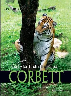 The Second Oxford India Illustrated Corbett - Corbett, Jim