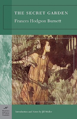 The Secret Garden - Burnett, Frances Hodgson, and Muller, Jill (Notes by)