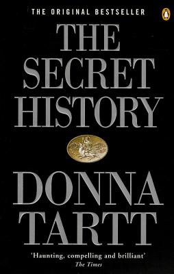 The Secret History: From the Pulitzer Prize-winning author of The Goldfinch - Tartt, Donna