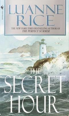 The Secret Hour - Rice, Luanne