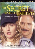 The Secret Life of Dentists