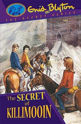 The Secret of Killimooin - Blyton, Enid