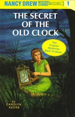 The Secret of the Old Clock/The Hidden Staircase - Keene, Carolyn