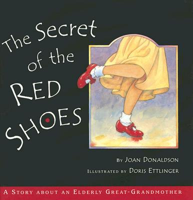 The Secret of the Red Shoes - Donaldson, Joan