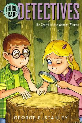 The Secret of the Wooden Witness - Stanley, George E