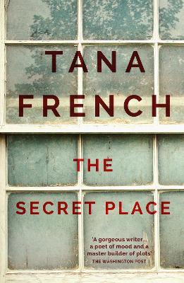 The Secret Place: Dublin Murder Squad:  5 - French, Tana