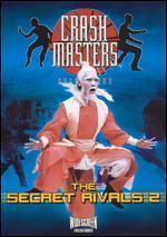The Secret Rivals 2