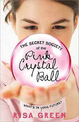 The Secret Society of the Pink Crystal Ball - Green, Risa