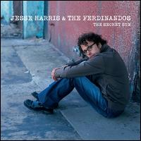The Secret Sun - Jesse Harris & the Ferdinandos