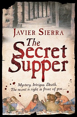 The Secret Supper - Sierra, Javier