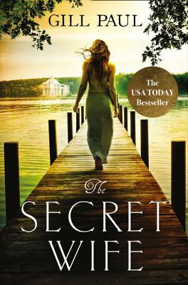 The Secret Wife: A Captivating Story of Romance, Passion and Mystery - Paul, Gill