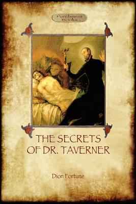 The Secrets of Dr Taverner - Fortune, Dion