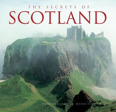 The Secrets of Scotland - Kerrigan, Michael, and Hardley, Dennis (Photographer)