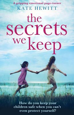 The Secrets We Keep: A gripping emotional page turner - Hewitt, Kate