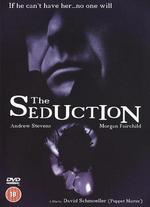 The Seduction - David Schmoeller