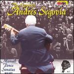 The Segovia Collection, Vol. 6: Manuel Ponce Sonatas