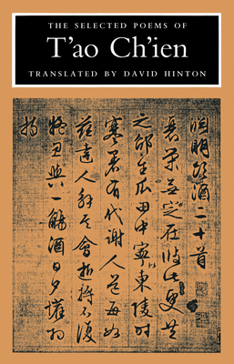 The Selected Poems of T'Ao Ch'ien - Chien, Tao, and T'Ao, Ch'ien, and Tao, Qian