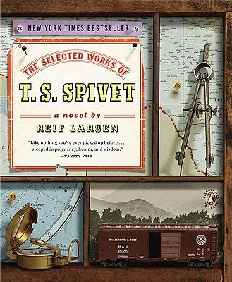 The Selected Works of T. S. Spivet - Larsen, Reif