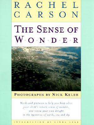 The Sense of Wonder - Carson, Rachel