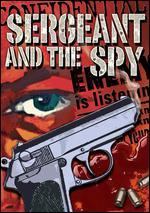 The Sergeant and the Spy