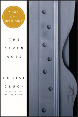 The Seven Ages - Gluck, Louise