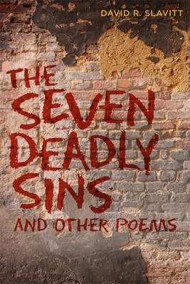 The Seven Deadly Sins and Other Poems - Slavitt, David R