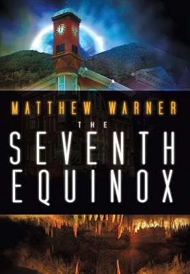 The Seventh Equinox - Warner, Matthew