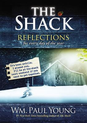 The Shack: Reflections for Every Day of the Year - Young, Wm Paul