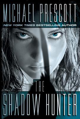 The Shadow Hunter - Prescott, Michael