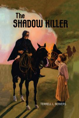 The Shadow Killer - Bowers, Terrell L