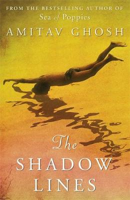 The Shadow Lines - Ghosh, Amitav