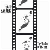 The Shadow of the Cat - Gato Barbieri