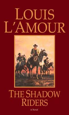 The Shadow Riders - L'Amour, Louis