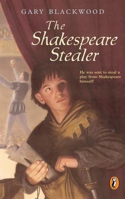 The Shakespeare Stealer - Blackwood, Gary L