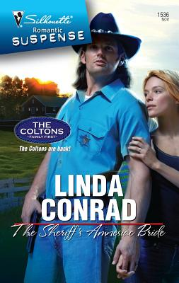The Sheriff's Amnesiac Bride - Conrad, Linda