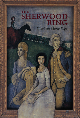 The Sherwood Ring - Pope, Elizabeth Marie