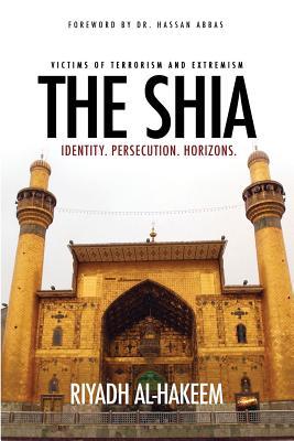 The Shia: Identity. Persecution. Horizons. - Al-Hakeem, Riyadh